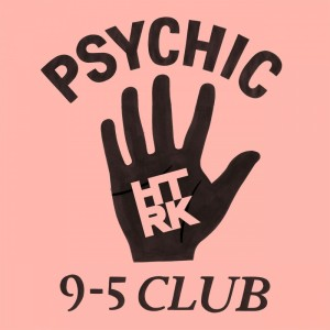 HTRK-psychic-9-5-club-cover-800x800